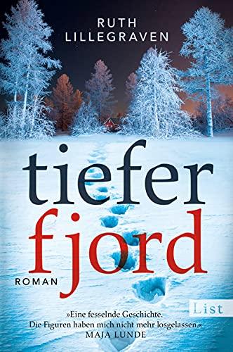 Buchseite und Rezensionen zu 'Tiefer Fjord: Roman' von Ruth Lillegraven