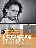 Lichtsetzung im Studio: Porträtfotografie leicht gemacht