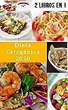 Dieta Cetognica 2020: 2 libros en 1, Recetas Keto Rpidas y Fciles Para...