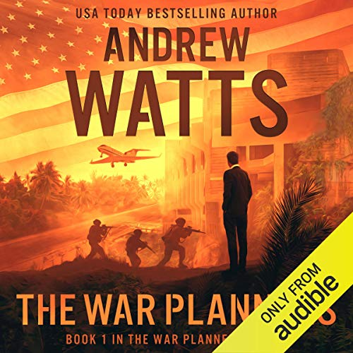 The War Planners, Book 1 Audiobook By Andrew Watts cover art