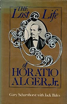 The Lost Life of Horatio Alger, Jr. 0253149150 Book Cover