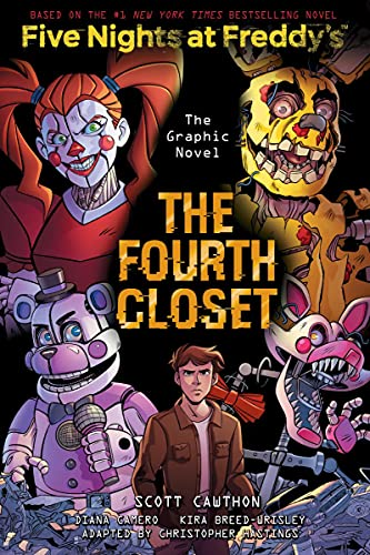 The Fourth Closet: An AFK Book (Five Nights at Freddy's...