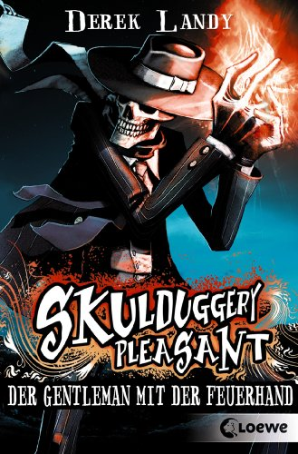 Download Skulduggery Pleasant 1 - Der Gentleman mit der Feuerhand (German Edition) B00H8YI77Y