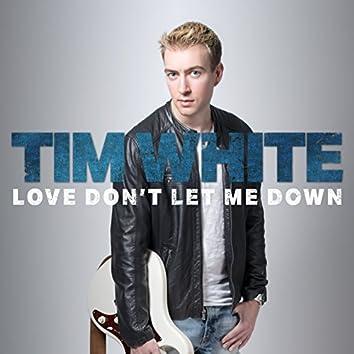 Love Don't Let Me Down (No Class Remix)