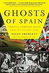 Books Set in Barcelona: Ghosts of Spain: Travels Through Spain and its Silent Past by Giles Tremlett. barcelona books, barcelona novels, barcelona literature, barcelona fiction, barcelona authors, best books set in barcelona, spain books, popular books set in barcelona, books about barcelona, barcelona reading challenge, barcelona reading list, barcelona travel, barcelona history, barcelona travel books, barcelona packing, barcelona books to read, books to read before going to barcelona, novels set in barcelona, books to read about barcelona