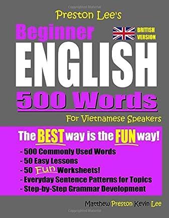 Preston Lees Beginner English 500 Words For Vietnamese Speakers (British Version)
