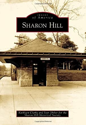 Sharon Hill (Images of America) by Kathleen Clarke (2009-11-11)