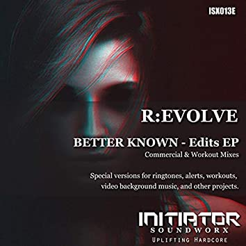 Better Known - Edits EP