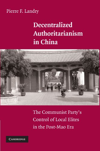 Decentralized Authoritarianism in China: The Communist Party's Control of Local Elites in the Post-Mao Era download ebooks PDF Books