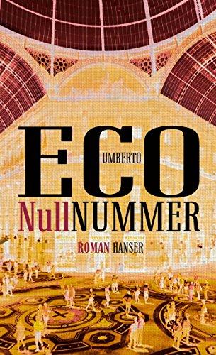 Nullnummer: Roman von Umberto Eco (19. Oktober 2015) Gebundene Ausgabe