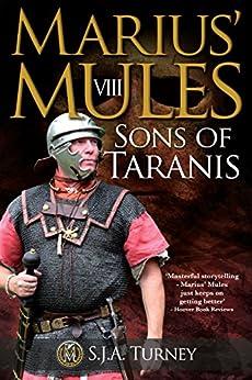 Marius' Mules VIII: Sons of Taranis (English Edition) van [S.J.A. Turney]