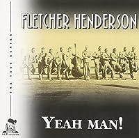 Yeah Man by Fletcher Henderson (2001-08-14)