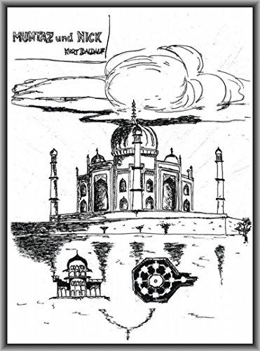 Mumtaz und Nick: Mumtaz Mahal und der Segantini-Pavillon