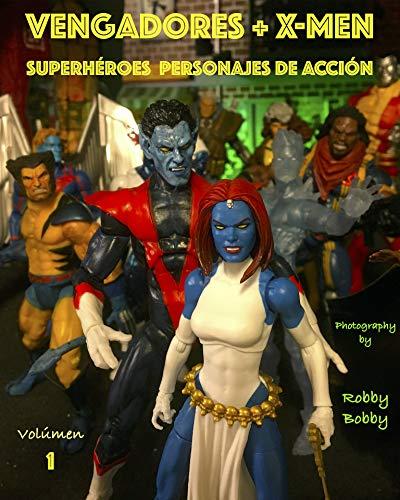 Vengadores + X-Men: SUPERHÉROES (PERSONAJES DE ACCIÓN nº 1)