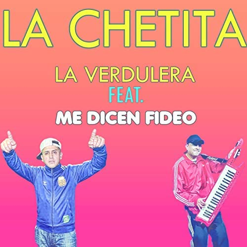 La Verdulera feat. Me Dicen Fideo