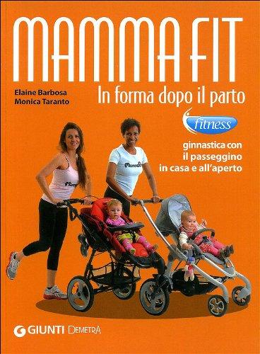 MAMMAFIT IN FORMA DOPO IL PARTO