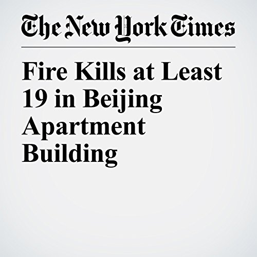 Fire Kills at Least 19 in Beijing Apartment Building copertina