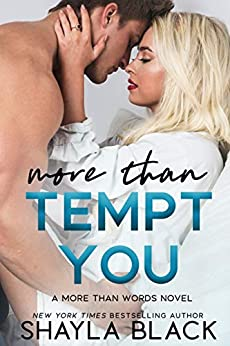 More Than Tempt You (More Than Words Book 5) by [Shayla Black]