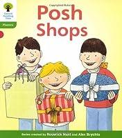 Oxford Reading Tree: Level 2: Floppy's Phonics Fiction: Posh Shops by Roderick Hunt(2011-01-06)