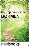 Bormen: Ein grotesker Roman (German Edition)
