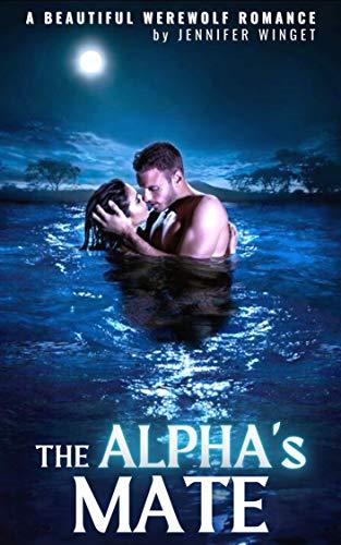 THE ALPHA'S MATE (English Edition)