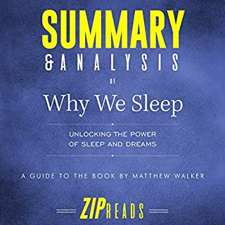 Summary & Analysis of Why We Sleep: Unlocking the Power of Sleep and Dreams audiobook cover art