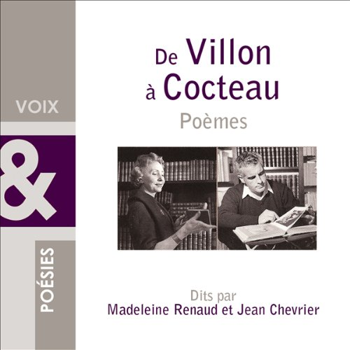 De Villon à Cocteau. Poèmes audiobook cover art