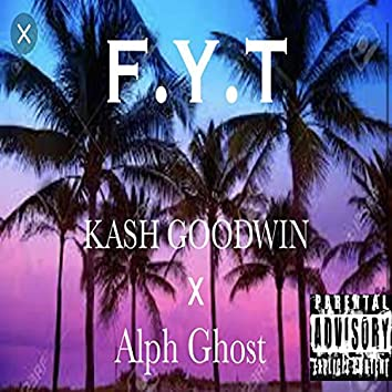 F.Y.T (Fly Young Thing)