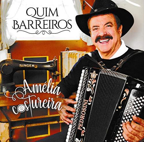Quim Barreiros - Amelia Costureira [CD] 2019