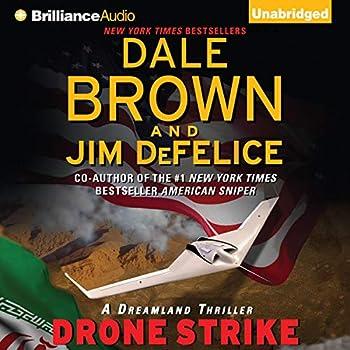 Drone Strike  Dale Brown s Dreamland Series Book 15