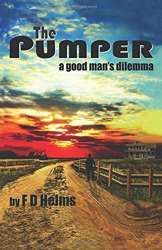 The Pumper: A Good Man's Dilemma