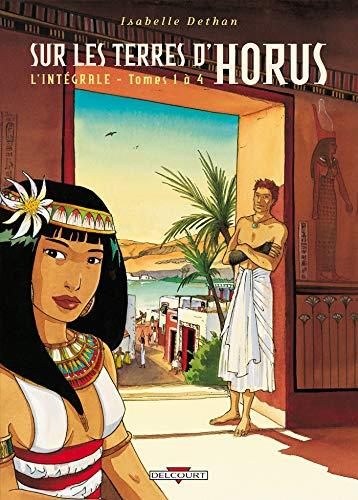 Sur les Terres d'Horus - Intégrale T01 à T04