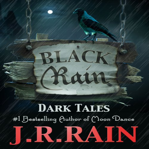 Black Rain: 15 Dark Tales audiobook cover art