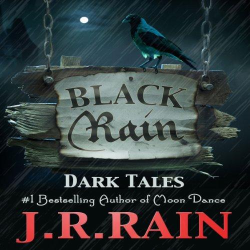 Black Rain: 15 Dark Tales cover art