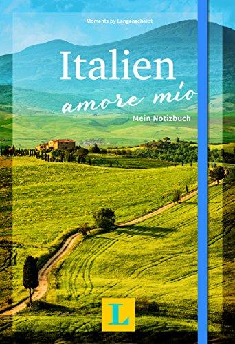Italien – amore mío - Moments by Langenscheidt: Mein Notizbuch