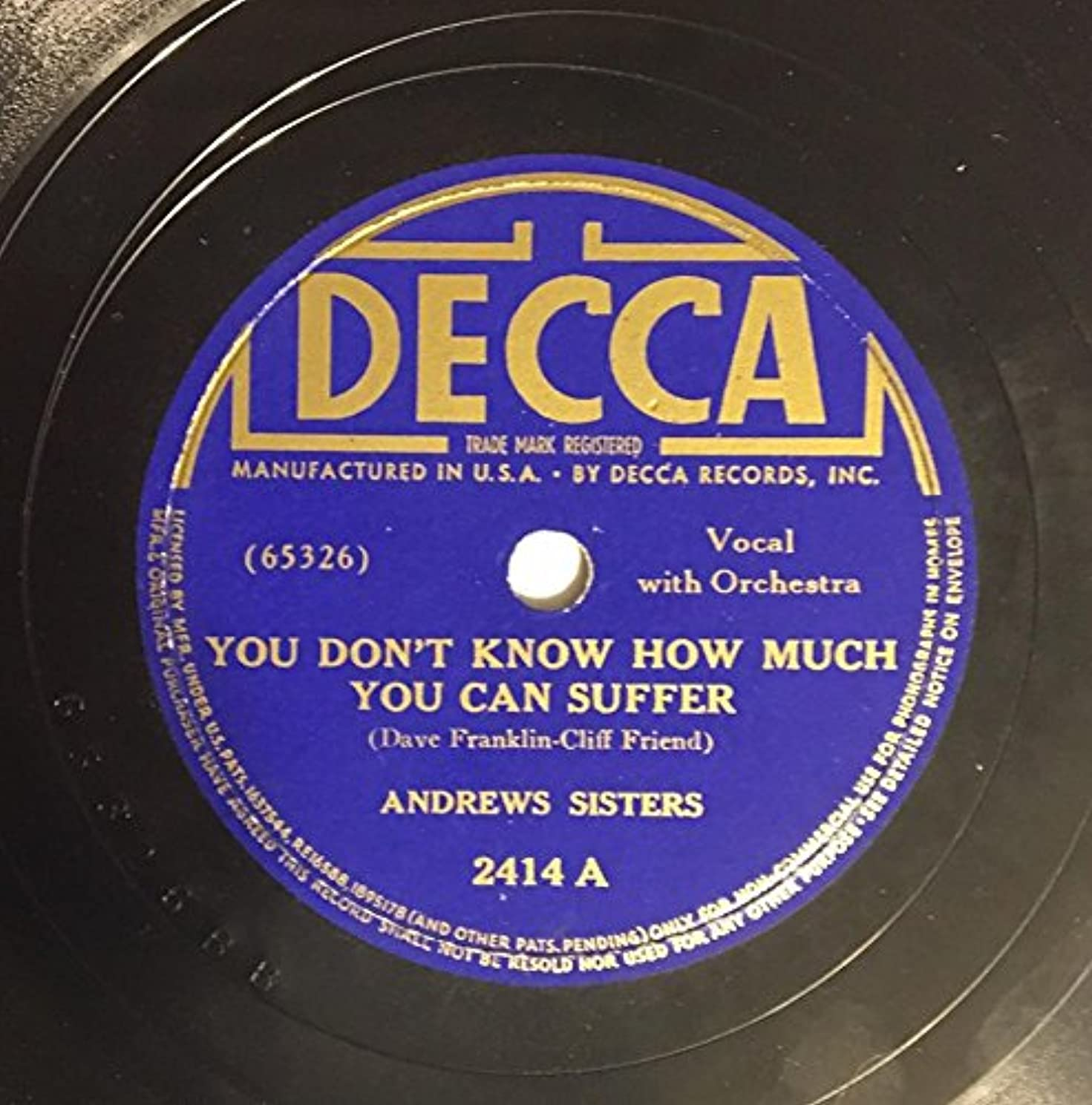 Rare 1939 Andrews Sisters You dont know how much you can suffer b/w Rock Rock Rock A Bye Baby : Shellac 78 RPM Decca 2414 : Comes with a CD Transfer