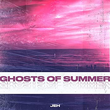 Ghosts of Summer