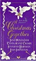 A Christmas Together: Angel Face / Heaven's Gate / The Ice Queen / The Christmast Bride 0380777401 Book Cover