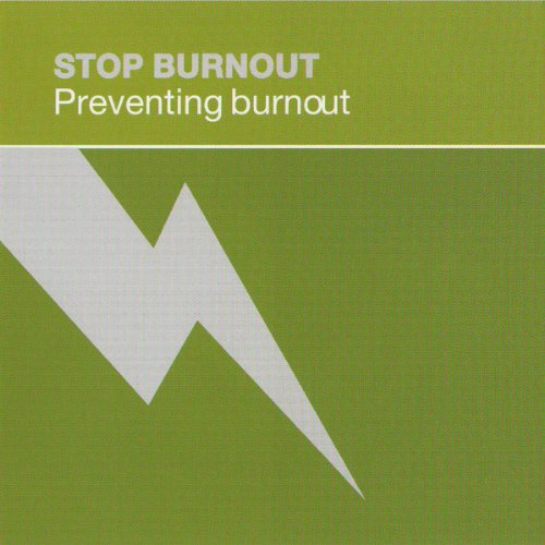 Stop Burnout: Preventing Burnout cover art