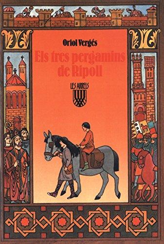 Els tres pergamins de Ripoll (Les Arrels, l