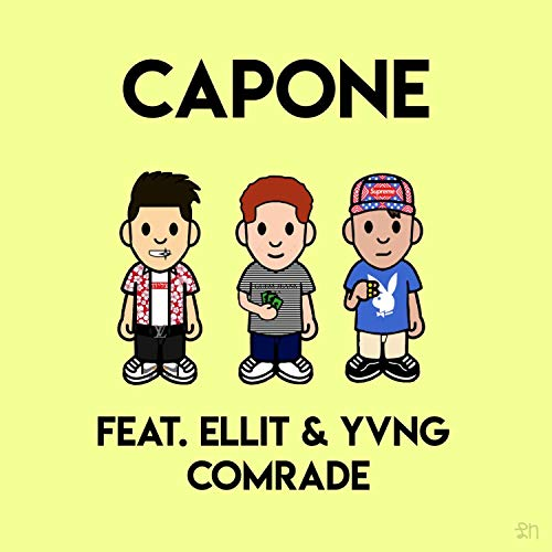 Capone (feat. Ellit & Yvng Comrade) [Explicit]