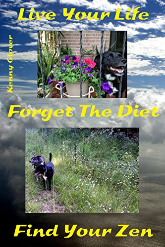 Book: Live Your Life, Forget the Diet, Find Your Zen by Kenny Glover