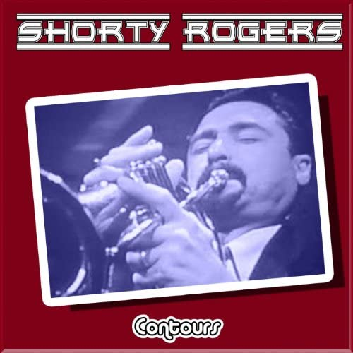 Shorty Rogers & His Big Band