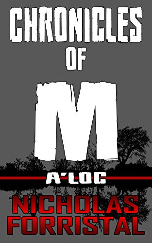 A'loc (Chronicles of M, Book 3) (English Edition)