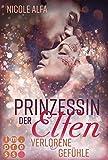 Prinzessin der Elfen 5: Verlorene Gefühle: Bestseller Fantasy-Liebesroman in fünf