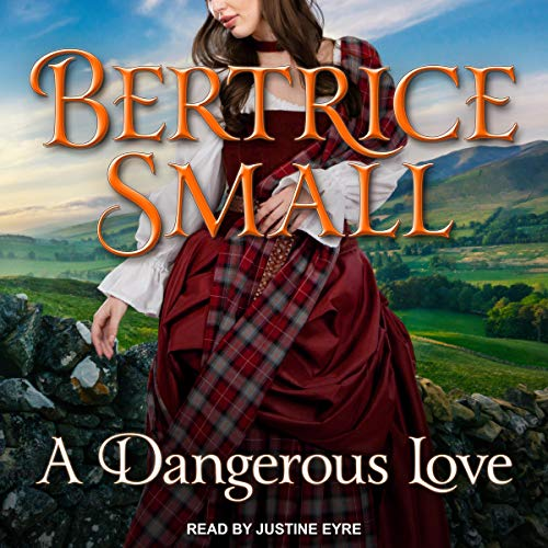 A Dangerous Love Audiobook By Bertrice Small cover art