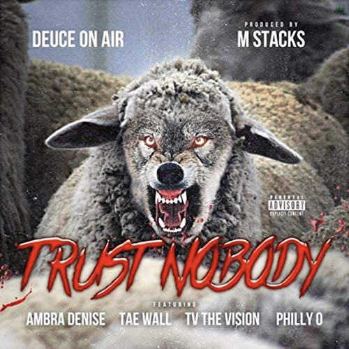 Deuce On Air feat. Ambra Denise, Tae Wall, TV the Vision & Philly O