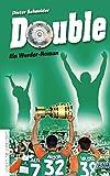 Double. Ein Werder-Roman - Dieter Schneider