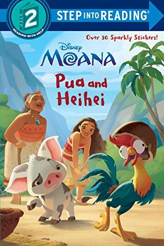 Pua and Heihei (Disney Moana) (Step Into Reading, Step 2: Disney Moana)
