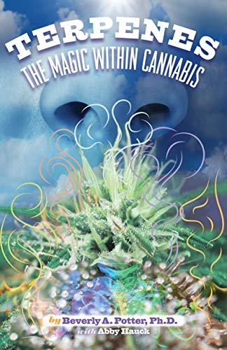 Terpenes: The Magic in Cannabis